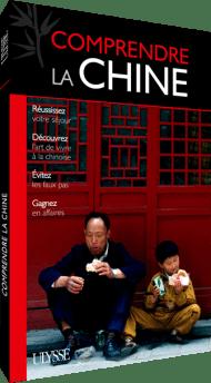 Guide Ulysse Comprendre la Chine