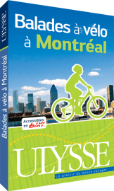 Guide Ulysse Balade à vélo à Montréal