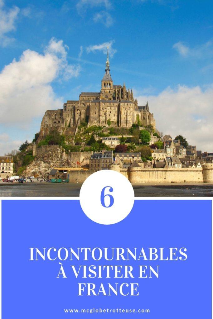 6 incontournables à visiter en France