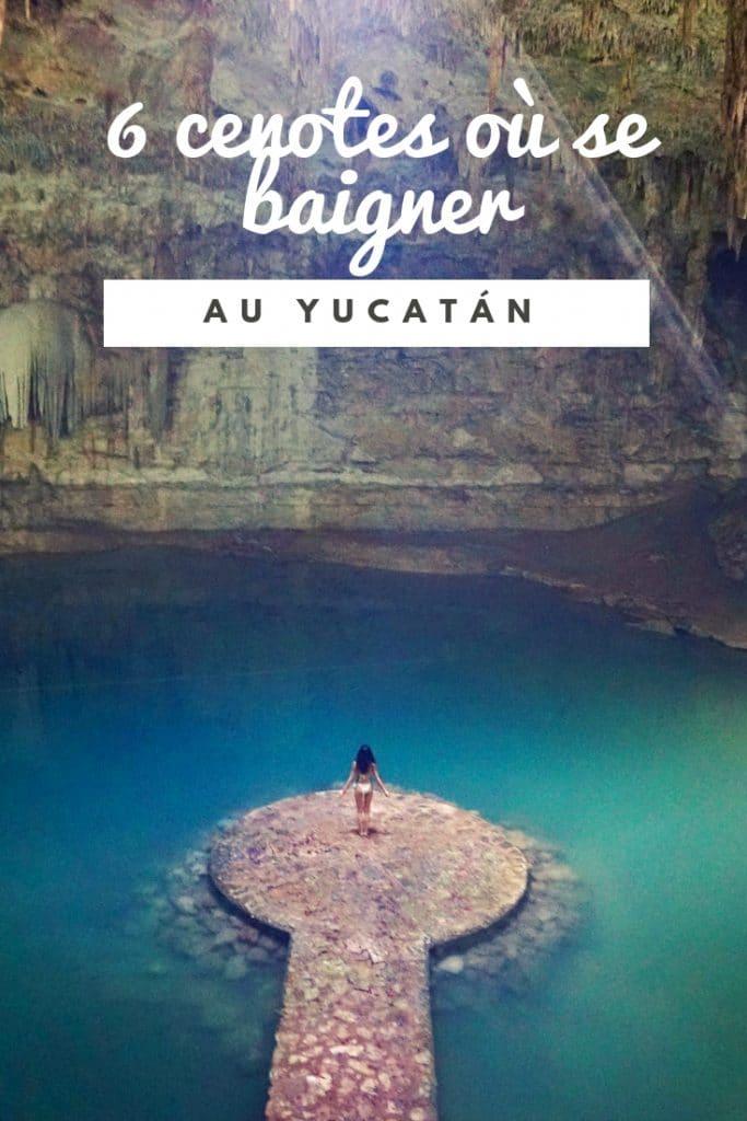 6 cenotes où se baigner au Yucatan au Mexique
