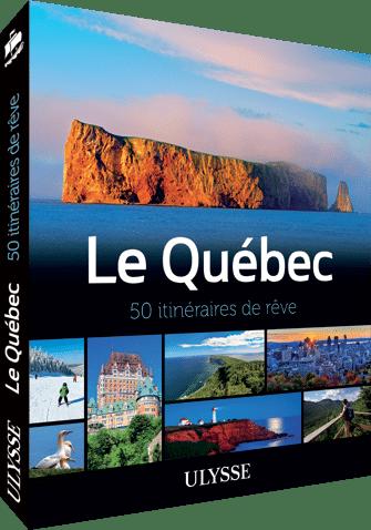 Guide Ulysse 50 plus beaux itinéraires au Québec