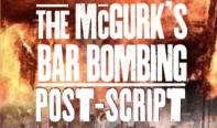 McGurk's Bar Bombing Post-Script