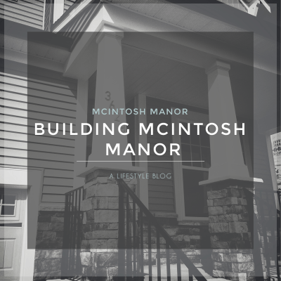 Building McIntosh Manor