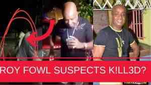 BREAKING NEWS | Roy Fowl MURDER Suspects KILLED?