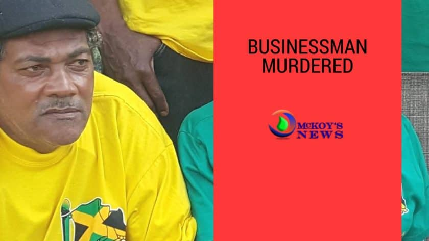 Maroon Town Businessman Shot Dead