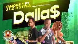Famous1 Ft. J Go D Styla – Dallas – March 2019