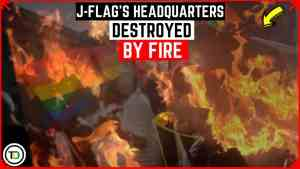 J-Flag's Headquarters Destroyed by Fire