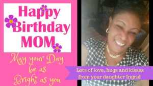 Mckoy's Birthday Greetings to Beverly Clarke from your Daughter Ingrid