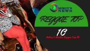 Mckoy's News Weekly Reggae Top10