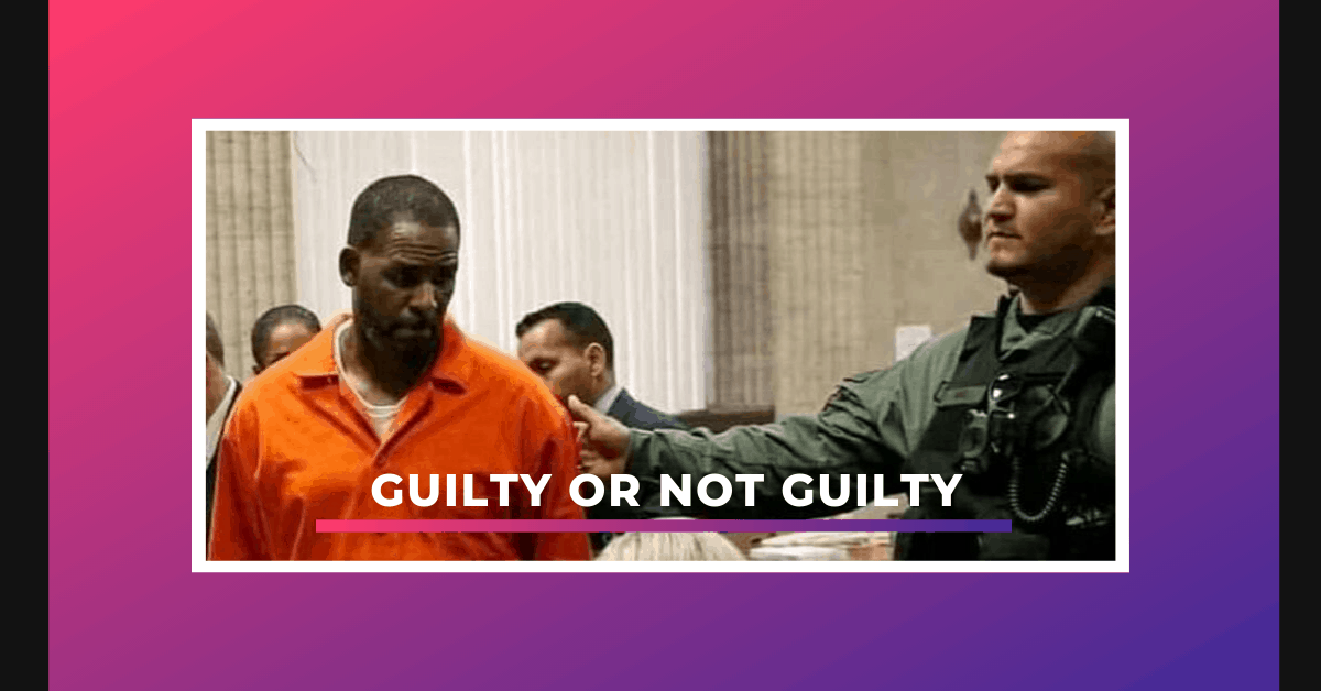 R Kelly Guilty