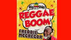 Freddie McGregor's Reggae Boom is Rodigan's Scorcher this Weekend!
