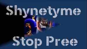 Shynetyme – Stop pree