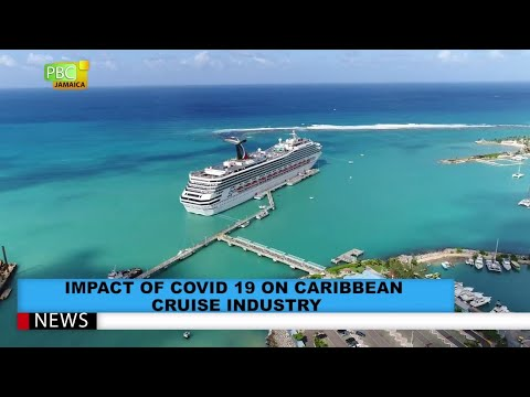 Impact Of COVID-19 On Caribbean Cruise Industry