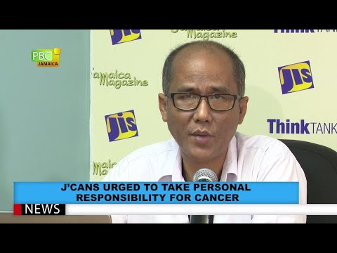 Jamaicans Urged To Take Personal Responsibility For Cancer