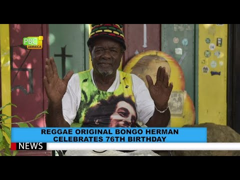 Reggae Original Bongo Herman Celebrates 76th Birthday