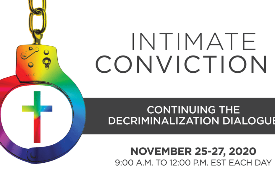 Intimate Conviction 2:  Continuing the Decriminalization Dialogue