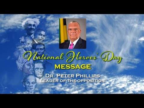 Leader Of The Opposition, Dr Peter Phillips – Heroes Day Message 2020