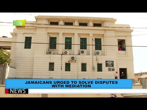 Jamaicans Urged To Solve Dispute With Mediation