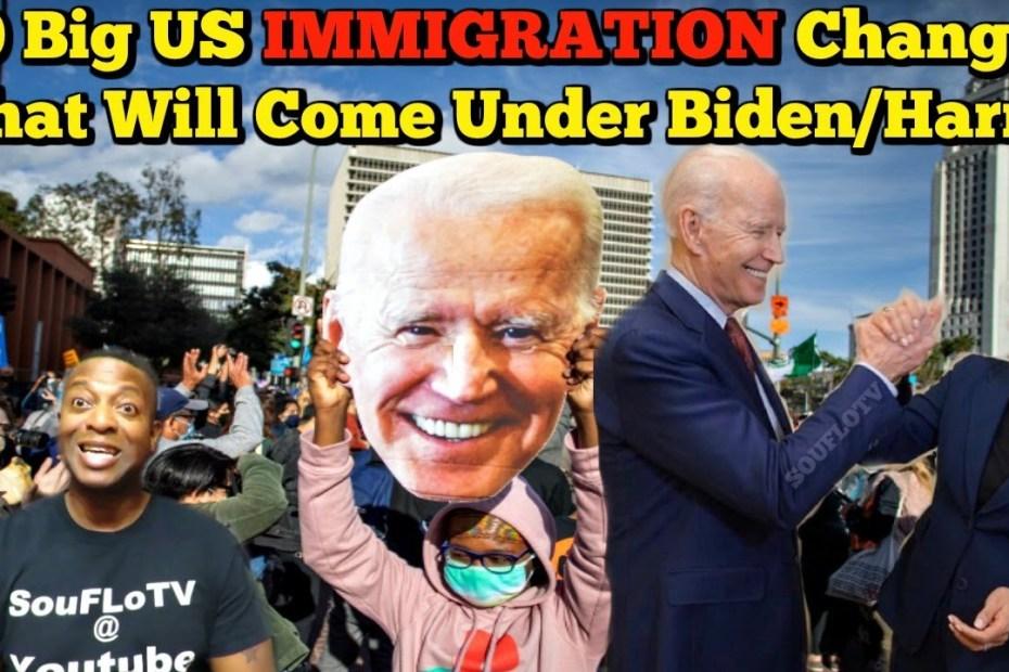 10 Massive Immigration Changes Coming Under Biden/Harris