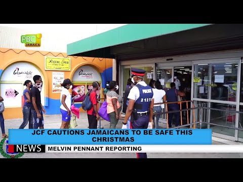 JCF Cautions Jamaicans To Be Safe This Christmas