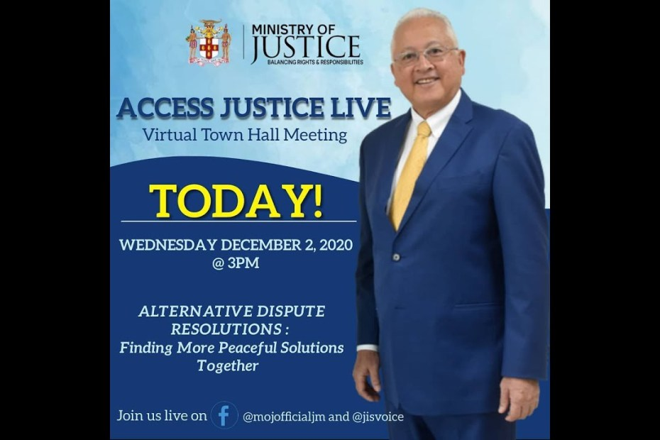 Ministry of Justice – Virtual Town Hall Meeting – Alternative Dispute Resolutions -December 2, 2020