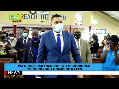 PM Urges Partnerships With Churches To Curb High Homicide Rates