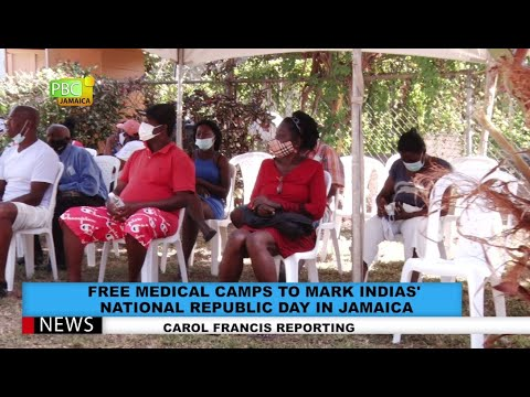 Free Medical Camps To Mark India's National Republic Day In Jamaica