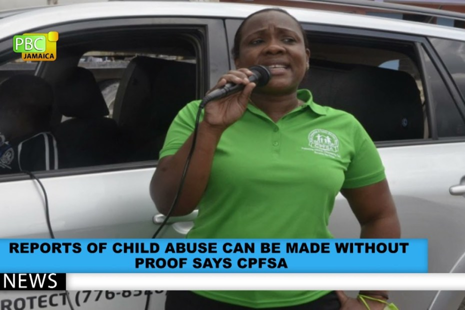 Reports Of Child Abuse Can Be Made Without Proof Says CPFSA