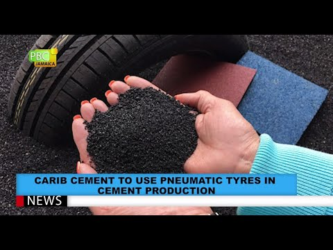 Carib Cement To Use Pneumatic Tyres In Cement Production