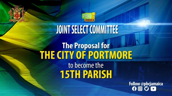 Joint Select Committee on the Proposal to make Portmore Municipality the 15th Parish – June 30, 2021