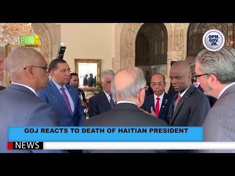 GoJ Reacts To Death Of Haitian President