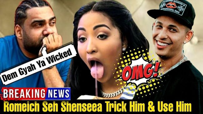 Romeich Break Silence & Says Shenseea Use Him