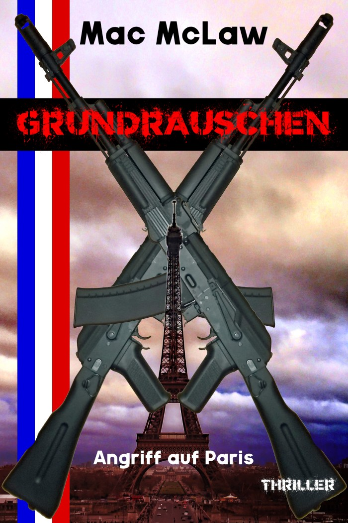 E-Book Cover GRUNDRAUSCHEN – Thriller by Mac McLaw