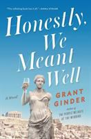 Book cover for Honestly We Meant Well by Grant Ginder