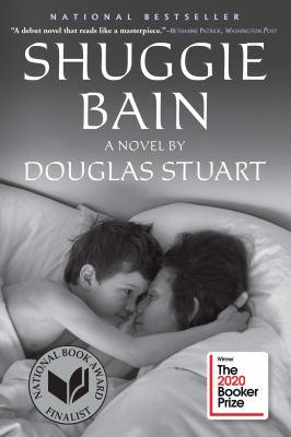 Shuggie Bain, a novel by Douglas Stuart book cover