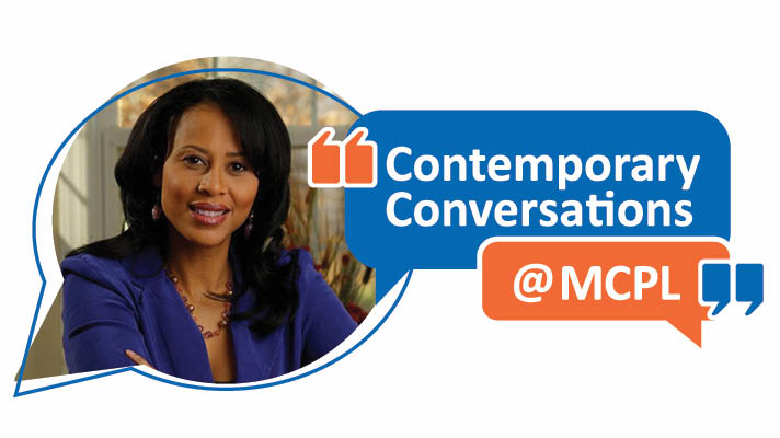 Photo of Michelle Singletary, African American woman with long hair in a blue suit, alongside the text Contemporary Conversations at MCPL