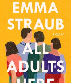 A Big, Complicated Family — And Their Mistakes — In 'All Adults Here'