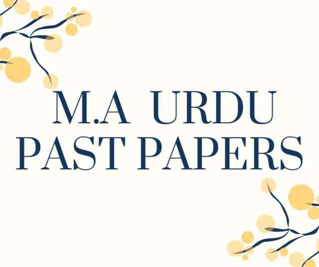 M.A URDU PAST PAPERS