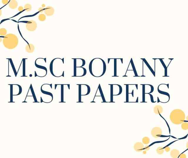 M.Sc. BOTANY PAST PAPERS