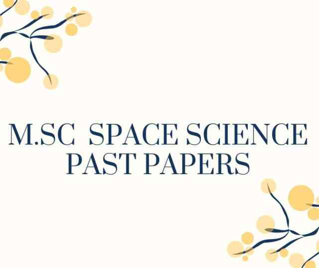 M.Sc. SPACE SCIENCE PAST PAPERS