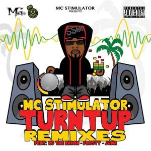 MC Stimulator - Turnt Up Remixes