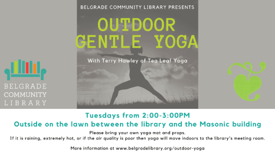 Gentle yoga every Tuesday at the library from 2:00 to 3:00 PM