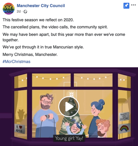 "Shows Facebook post with animated video from Manchester council. Text reads: ""Merry Christmas Manchester. Stay safe and look after each other. This festive season we reflect on 2020. The cancelled plans, the video calls, the community spirit. We may have been apart, but this year more than ever we've come together. We've got through it in true Mancunian style. Merry Christmas, Manchester."""