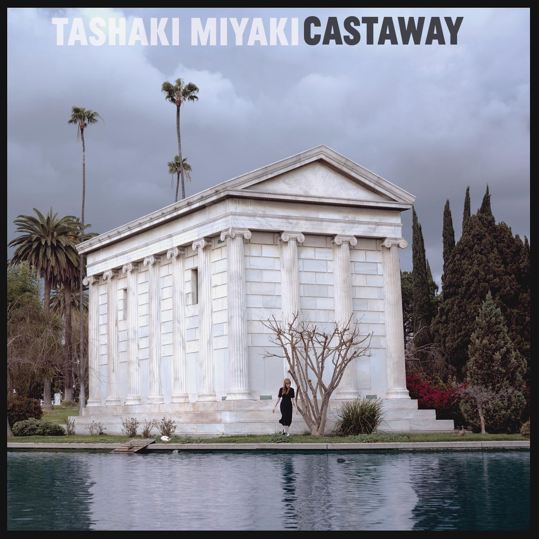 Tashaki Miyaki Castaway cover artwork