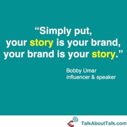 bobby umar quote brands and stories