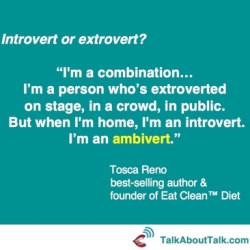 introvert extrovert ambivert quote tosca reno talk about talk