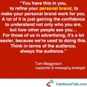 Tom Megginson quote authenticity and personal branding