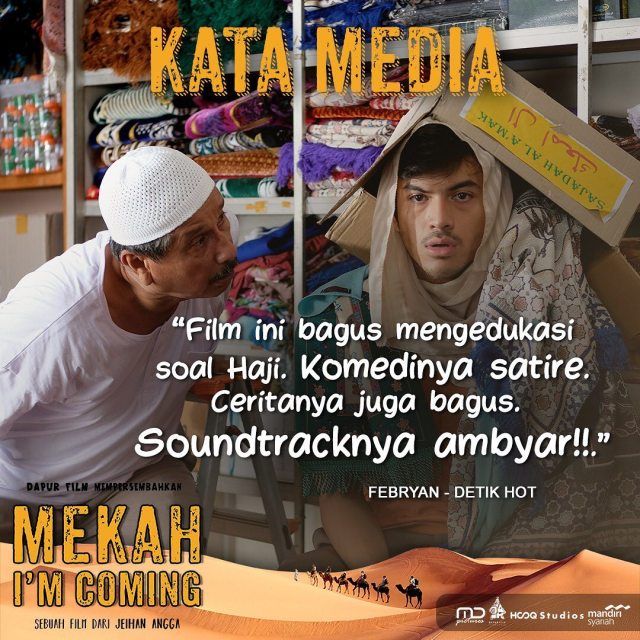 Komentar Teman-teman Media Tentang Film Mekah I'm Coming, Febryan Detik Hot