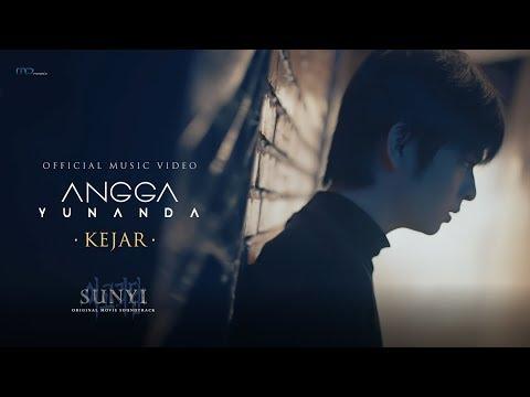 Angga Yunanda - Kejar (Official Music Video)   OST. Sunyi