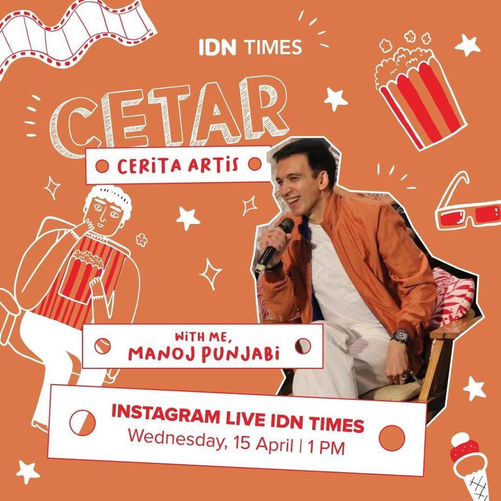 CETAR: Cerita Artis With Produser Film Indonesia Manoj Punjabi di Instagram Live IDN Times
